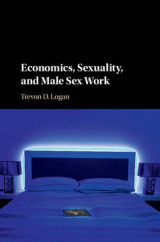 Omslag - Economics, Sexuality, and Male Sex Work
