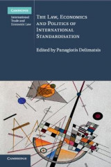 Omslag - The Law, Economics and Politics of International Standardisation