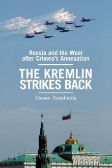 The Kremlin Strikes Back av Steven Rosefielde (Heftet)