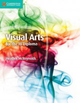 Omslag - Visual Arts for the Ib Diploma Coursebook