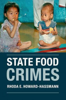 State Food Crimes av Rhoda E. Howard-Hassmann (Heftet)