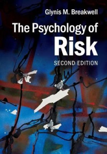 The Psychology of Risk av Glynis M. Breakwell (Heftet)