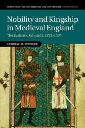 Nobility and Kingship in Medieval England av Andrew M. Spencer (Heftet)