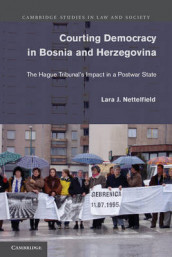 Courting Democracy in Bosnia and Herzegovina av Lara J. Nettelfield (Heftet)