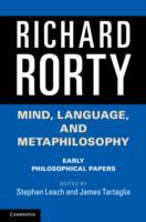 Mind, Language, and Metaphilosophy av Richard Rorty (Heftet)