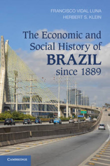 The Economic and Social History of Brazil Since 1889 av Francisco Vidal Luna og Herbert S. Klein (Heftet)