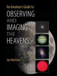 An Amateur's Guide to Observing and Imaging the Heavens av Ian Morison (Heftet)