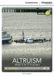 Altruism: What's in it for Me? Intermediate Book with Online Access av Brian Sargent (Blandet mediaprodukt)
