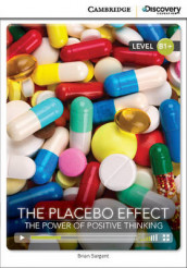 The Placebo Effect: The Power of Positive Thinking Intermediate Book with Online Access av Brian Sargent (Blandet mediaprodukt)