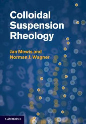 Colloidal Suspension Rheology av Jan Mewis og Norman J. Wagner (Heftet)