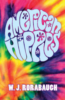 The American Hippies av W. J. Rorabaugh (Heftet)