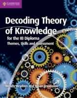Decoding Theory of Knowledge for the IB Diploma av Wendy Heydorn og Susan Jesudason (Heftet)