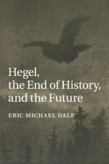 Omslag - Hegel, the End of History, and the Future