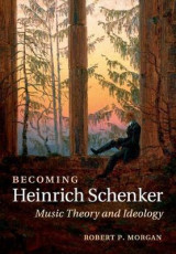 Omslag - Becoming Heinrich Schenker