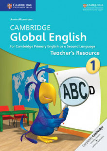 Cambridge Global English Stage 1 Teacher's Resource av Annie Altamirano, Caroline Linse og Elly Schottman (Heftet)