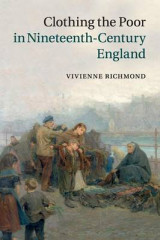 Omslag - Clothing the Poor in Nineteenth-Century England