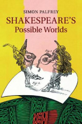 Omslag - Shakespeare's Possible Worlds