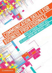 Communication Skills for Business Professionals av Phillip Cenere, Robert Gill, Celeste Lawson og Michael Lewis (Heftet)