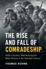Omslag - The Rise and Fall of Comradeship