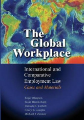 The Global Workplace av Susan Bisom-Rapp, Roger Blanpain, William R. Corbett, Hilary K. Josephs og Michael J. Zimmer (Heftet)
