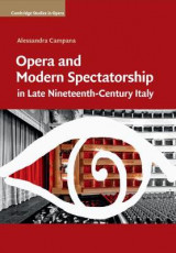 Omslag - Opera and Modern Spectatorship in Late Nineteenth-Century Italy