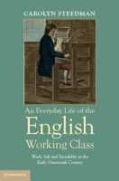 An Everyday Life of the English Working Class av Carolyn Steedman (Heftet)