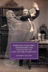 Omslag - Popular Literature, Authorship and the Occult in Late Victorian Britain