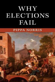 Why Elections Fail av Pippa Norris (Heftet)