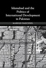 Omslag - Islamabad and the Politics of International Development in Pakistan