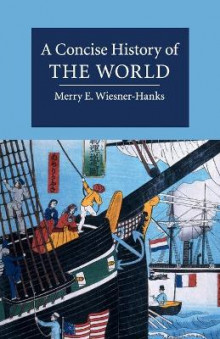 A Concise History of the World av Merry E. Wiesner-Hanks (Heftet)