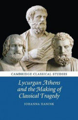 Omslag - Lycurgan Athens and the Making of Classical Tragedy
