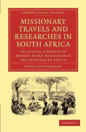 Missionary Travels and Researches in South Africa av David Livingstone (Heftet)