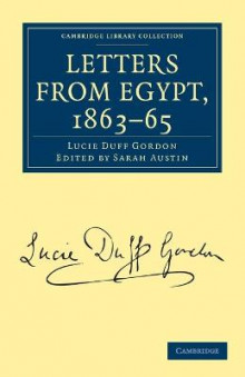 Letters from Egypt, 1863-65 av Lucie Duff Gordon (Heftet)