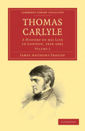 Thomas Carlyle av James Anthony Froude (Heftet)