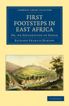 First Footsteps in East Africa av Sir Richard Francis Burton (Heftet)
