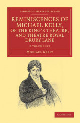 Omslag - Reminiscences of Michael Kelly, of the King's Theatre, and Theatre Royal Drury Lane 2 Volume Set
