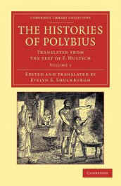 The The Histories of Polybius 2 Volume Set The Histories of Polybius: Volume 2 av Polybius (Heftet)