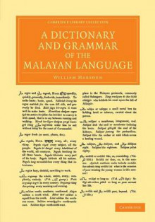A Dictionary and Grammar of the Malayan Language av William Marsden (Heftet)