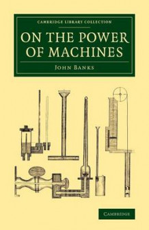On the Power of Machines av John Banks (Heftet)