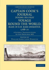 Captain Cook's Journal during his First Voyage round the World, made in H.M. Bark Endeavour, 1768-71 av James Cook (Heftet)