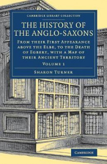 The History of the Anglo-Saxons av Sharon Turner (Heftet)