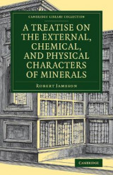Omslag - A Treatise on the External, Chemical, and Physical Characters of Minerals