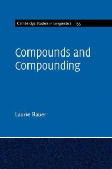 Compounds and Compounding av Laurie Bauer (Heftet)