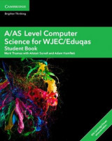 Omslag - A/AS Level Computer Science for WJEC/Eduqas Student Book with Cambridge Elevate Enhanced Edition (2 Years)