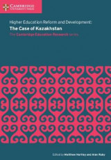 Omslag - Higher Education Reform and Development: the Case of Kazakhstan