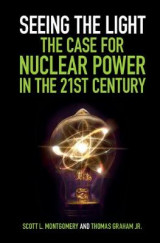 Omslag - Seeing the Light: The Case for Nuclear Power in the 21st Century