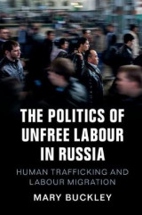 Omslag - The Politics of Unfree Labour in Russia