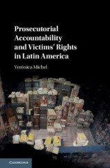Omslag - Prosecutorial Accountability and Victims' Rights in Latin America