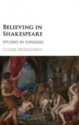 Omslag - Believing in Shakespeare