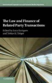 International Corporate Law and Financial Market Regulation: The Law and Finance of Related Party Transactions (Innbundet)